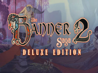 The Banner Saga 2 Deluxe Edition Free Download
